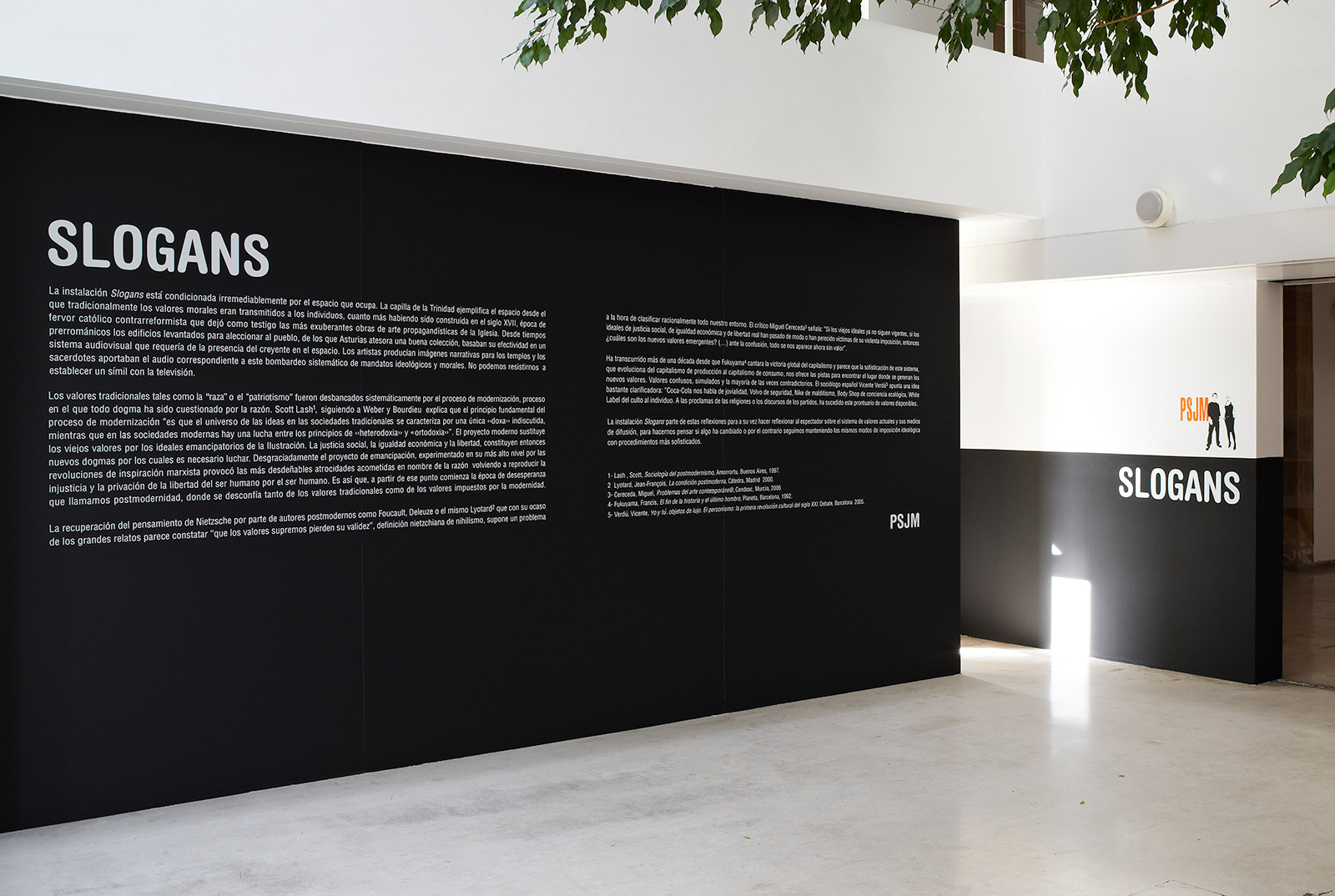 «Slogans (mural text)», 2009, View of the installation at Barjola Museum, Gijón.